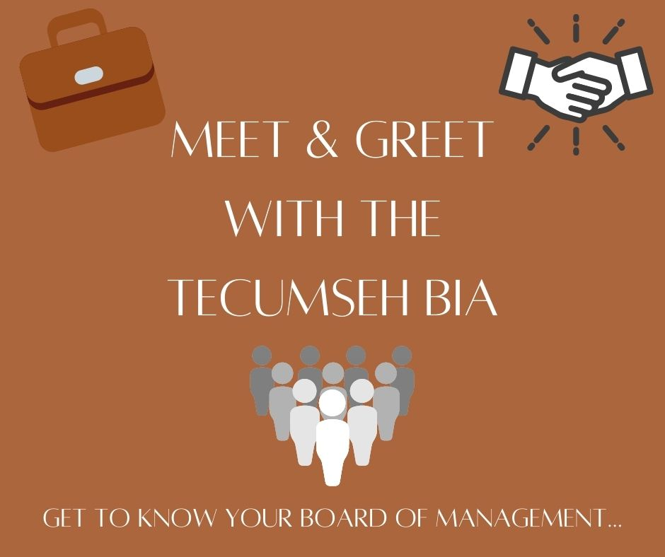 Meet & Greet with the Tecumseh BIA